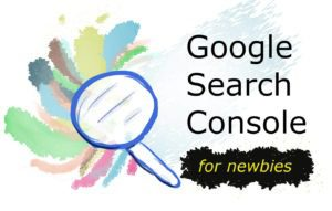 google search console for newbies