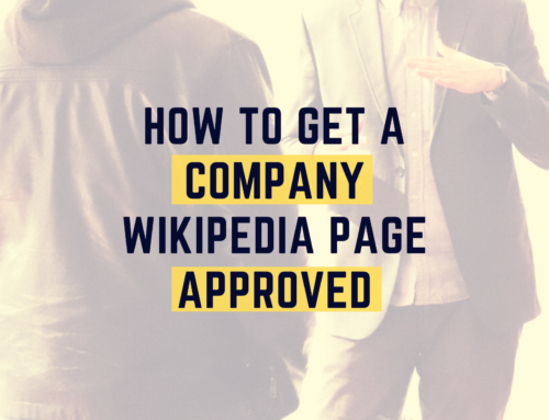 How to Get a Company Wikipedia Page Approved