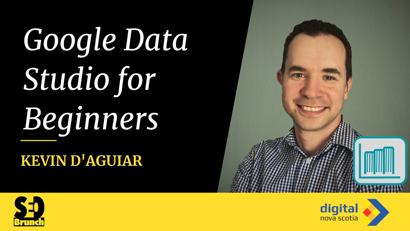 Google data studio for beginners with Kevin D'aguiar